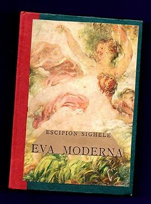 EVA MODERNA.: SIGHELE, Escipión [Scipio Sighele]