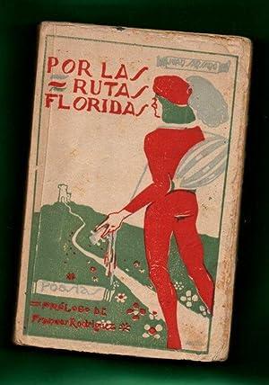 POR LAS RUTAS FLORIDAS : poesías.: SANSANO, Juan [J.