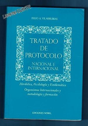 TRATADO DE PROTOCOLO NACIONAL E INTERNACIONAL : heráldica, vexilología y emblem&...