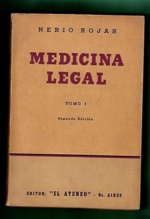 MEDICINA LEGAL. Tomo I. [Medicina legal. Tomo 1]: ROJAS, Nerio [N. Rojas]