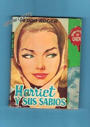 HARRIET Y SUS SABIOS. (Biblioteca de chicas).: ROGER, Pedro (Jesús Navarro Carrión-Cervera)