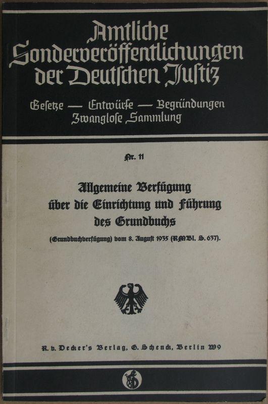 Allgemeine Verfügung über die Einrichtung und Führung: Gürtner, Franz(Hrsg.)