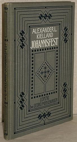 Johannisfest. Roman. A. d. Norw. v. Friedrich: Kielland, Alexander Lange