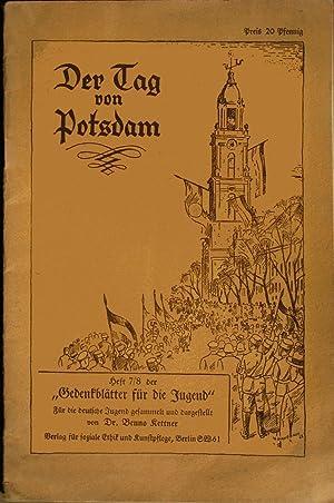 Der Tag von Potsdam. Heft 7/8 der: Kettner, Benno