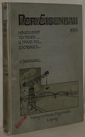 Der Eisenbau. Monatschrift für Theorie und Praxis: Bleich, Friedrich u.