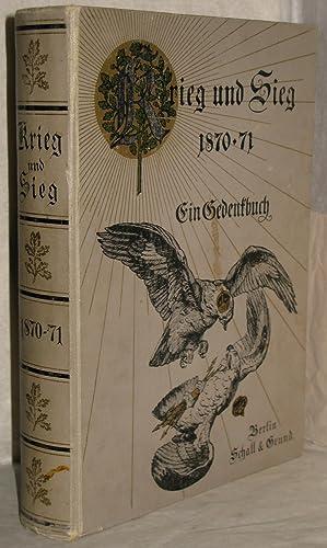 Krieg und Sieg 1870-71. Ein Gedenkbuch. Unter: Pflugk-Harttung, Julius von