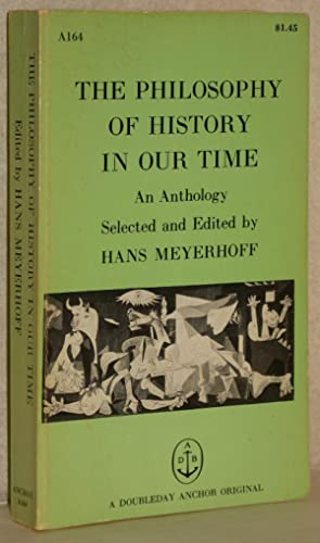 The philosophy of history in our time.: Meyerhoff, Hans