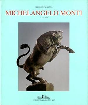 Monti) Michelangelo Monti. 1875-1946: Panzetta, Alfonso