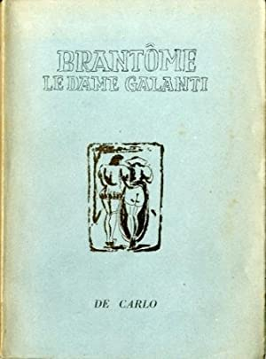 Le dame galanti.: Pietro de Bourdeille