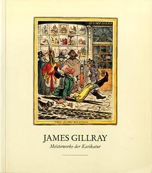 James Gillray 1757 - 1815. Meisterwerke der