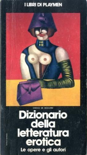 Dizionario della letteratura erotica.: De Boccard, Enrico