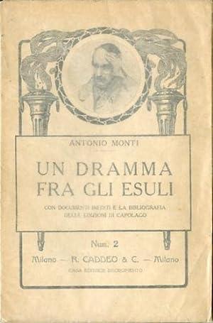 Un dramma fra gli esuli.: Monti, Antonio