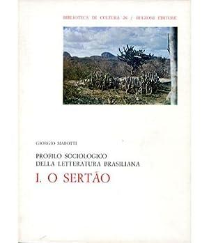 O sertao. Profilo sociologico della letteratura brasiliana: Marotti, Giorgio