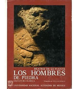 Los hombres de piedra. Escultura Olmeca: De la Fuente,
