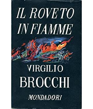 Il roveto in fiamme.: Brocchi, Virgilio