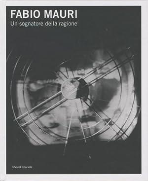 Mauri) Fabio Mauri. Un sognatore della ragione: Alberton, Federica -