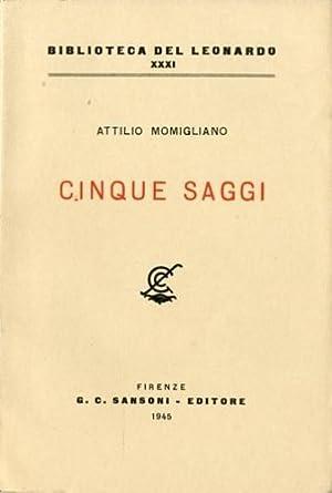 Cinque saggi.: Momigliano, Attilio