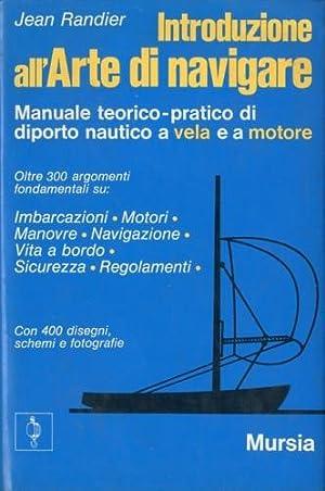 Introduzione all'arte di navigare.: Randier, Jean
