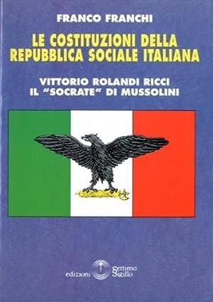 Le costituzioni della Repubblica Sociale Italiana.: Franchi, Franco