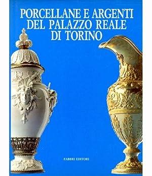 Porcellane e argenti del Palazzo Reale di