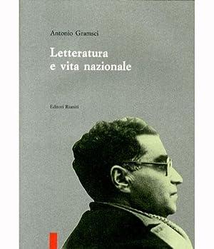 Letteratura e vita nazionale.: Gramsci, Antonio
