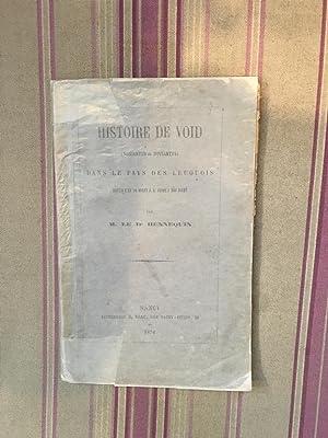 Histoire de Void (Noniantus où Noviantus) dans le pays des Leuquois depuis l'an 50 ...