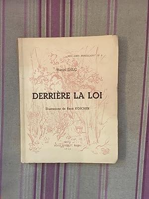 Derrière la loi.: DILG (Henri)