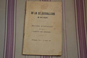 """Un an de journalisme en pays occupé-Recueil d'articles parus dans la """"gazette des ..."""