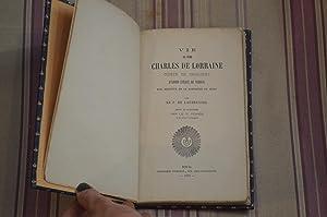 Vie du père Charles de Lorraine comte de Chaligny d'abord évêque de Verdun...