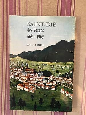 Saint-Dié des Vosges 669-1969.: RONSIN (Albert)