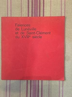 Faïences de Lunéville et de Saint-Clément DU XVIII°siècle.: CHANEL (...