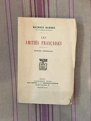 Les amitiés françaises.: BARRES (Maurice)