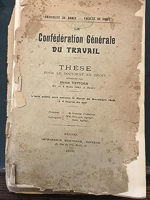 La confédération générale du travail - Thèse pour le doctorat en...