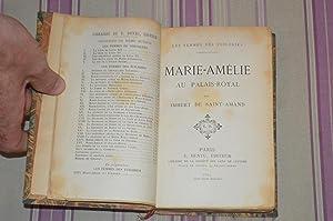 Marie-Amelie et la société française en 1847.: SAINTAMAND (Imbert de)