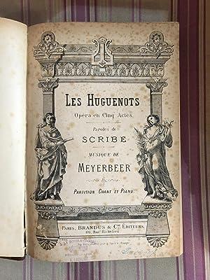 Les huguenots-Opéra en cinq actes.: SCRIBE