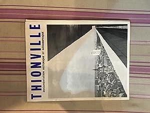 Thionville-Documentation historique et géographique.: COLLECTIF