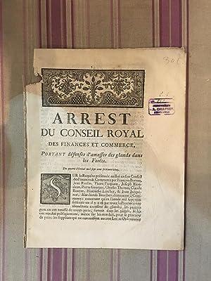 Arrest du conseil royal des finances et commerce, portant défense d'amasser des glands ...