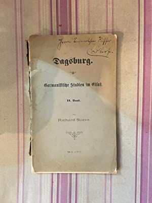 Dagsburg-Germanistiche studien im Elsass.: STIEVE (Richard)