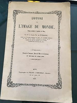 Notice sur l'image du Monde, poème attribué à Gauthier de Metz.: ...