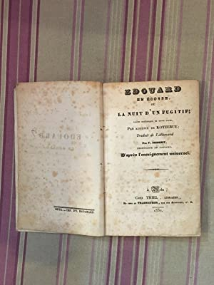 Edouard en Ecosse, où la nuit d'un fugitif ; drame historique en trois actes.: KOTZEBUE...