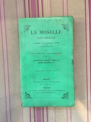 La Moselle administrative 1858 Deuxième Année.: SAUER (Edouard)