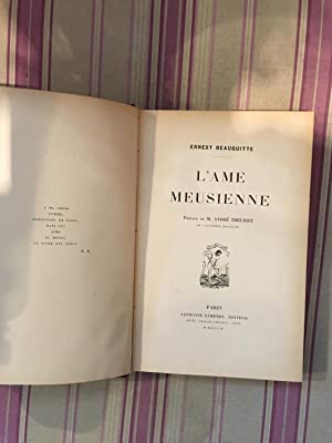 L'ame meusienne.: BEAUGUITTE (Ernest)