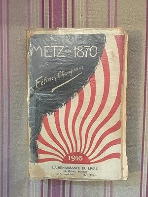 Metz en 1870.: CHAMPSAUR (Félicien)