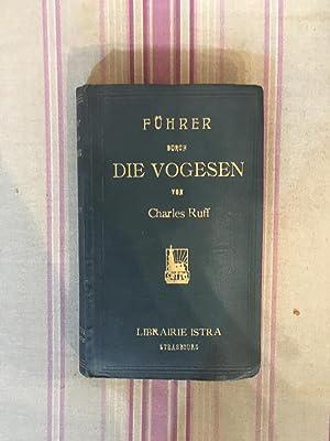 Führer durch die Vogesen.: RUFF (Charles)