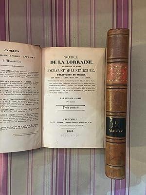 Notice de la Lorraine, qui comprend les duchés de Bar et de Luxembourg, l'é...
