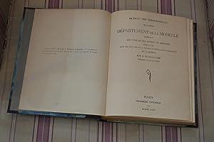 Dictionnaire topographique de l'ancien département de la Moselle comprenant les noms de...