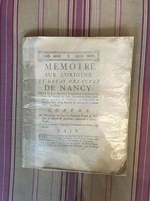 Mémoire sur l'origine et l'état des cures de Nancy pour M. ...