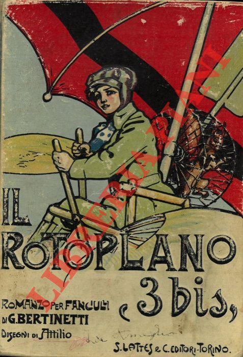 Il Rotoplano 3 Bis Romanzo Per Ragazzi Disegni Di Attilio