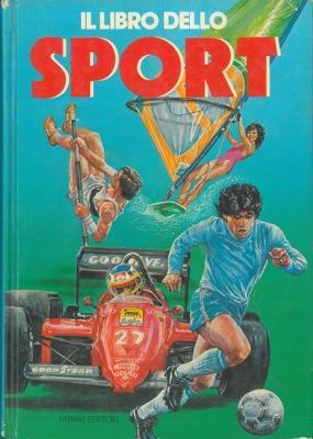 Il libro dello sport.: GUERRINI Remo -