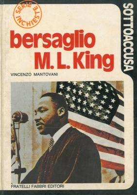 Bersaglio Martin Luther King.